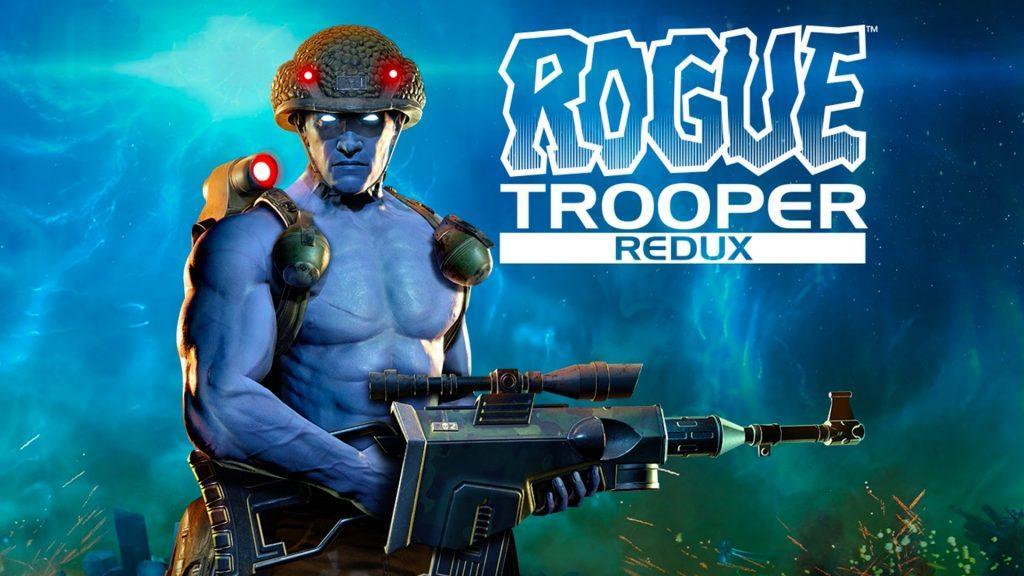 Намечает выход игры Rogue Trooper Redux