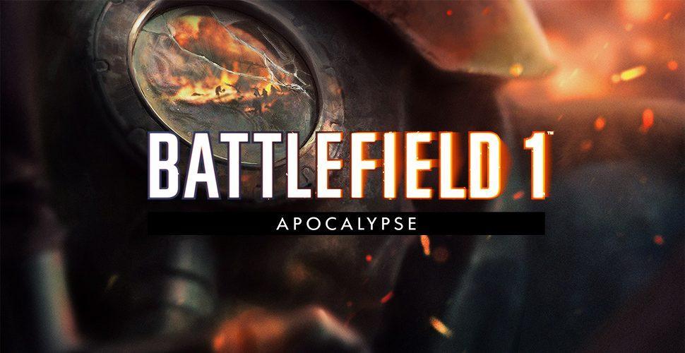 Выход DLC «Апокалипсис» для Battlefield 1